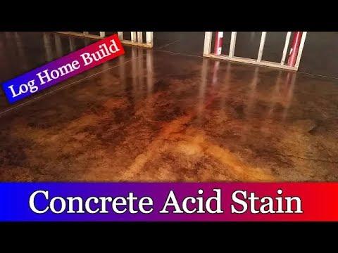 Log Home Build Episode #9 - Acid staining the Basement Floor