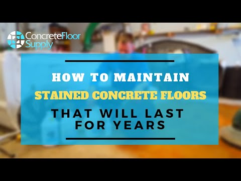How to Maintain Stained Concrete Floors - Concrete Floor Pros